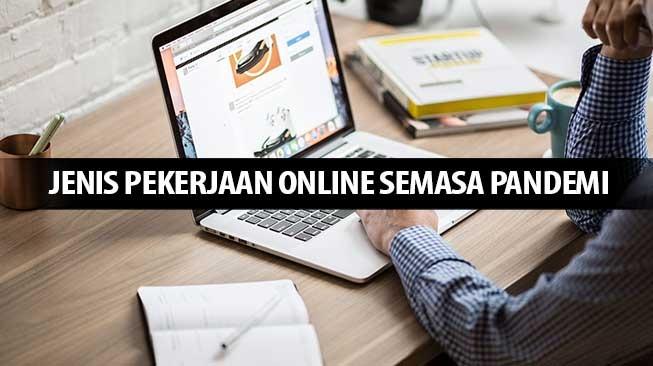 Jenis Pekerjaan Online Semasa Pandemi